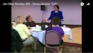 Jeri Mae Rowley Stress Buster Seminar
